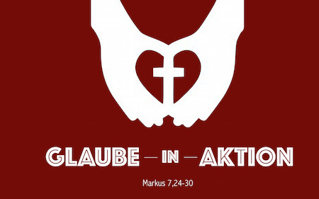 "4.1 ""Glaube in Aktion"""