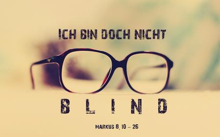 """4.4 """"Ich bin doch nicht blind!"""